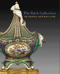 The Frick Collection Decorative Arts Handbook