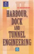 Harbour Dock and Tunnel Engineering book